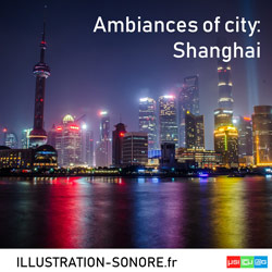 Ambiances of city: Shanghai