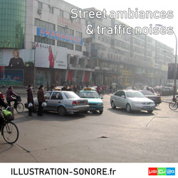 Street ambiances and traffic noises