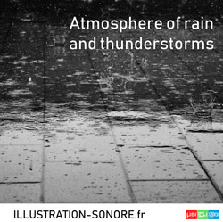 Atmosphere of rain and thunderstorms