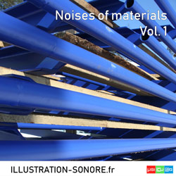 Noises of materials Vol. 1 Catégorie Industry and Materials