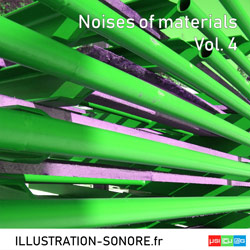 NOISES OF MATERIALS VOL. 4 Catégorie INDUSTRY AND MATERIALS